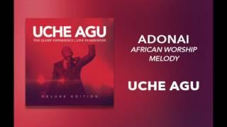 "Uche Agu - ""Adonai  - African Worship Medley"""
