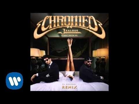 chromeo-jealous-dj-hoodboi-remix-official-audio-chromeo