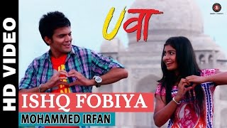 Ishq Fobiya - Uvaa   Mohammed Irfan   Rashid Khan width=