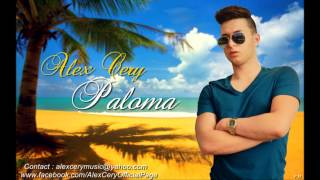 "Alex Cery ""Alexander"" - Paloma (Official Single)"
