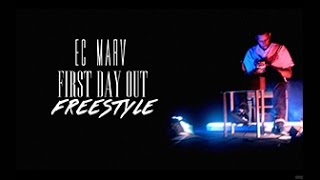 EC Marv - First Day Out (Official Music Video)
