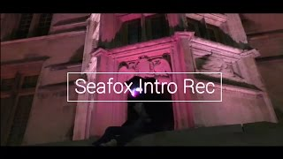 Seafox Intro  [🔴Rec]