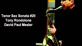 Tenor Sax Sonata #20 -- Tony Rondolone, David Paul Mesler