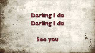Darling I do lyrics