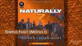 Naturally 7 - Tempus Fugit (Motus I) [Hidden In Plain Sight]