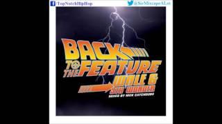 Wale - Talkin Shyt (Feat. Bun B & Dre) [Back To The Feature]