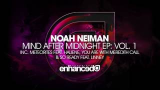 Noah Neiman & Meredith Call   You Are OUT NOW