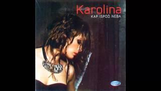 Karolina - Boje - (Audio 2010) HD