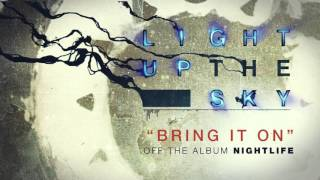 Light Up The Sky - Bring It On