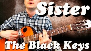 Guitar chords: The Black Keys - Sister