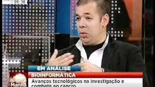 Edição da Manhã, SIC Notícias: A Bioinformática no estudo do cancro pelo Prof. José Leal