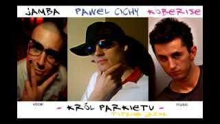 Paweł Ciszek feat Jamba and Koberise - Król Parkietu