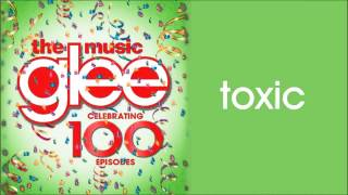 Glee-Toxic (Season 5 Version)