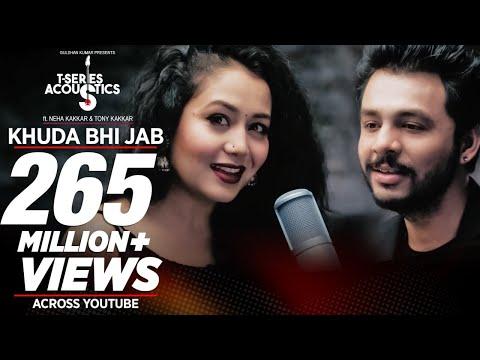 Khuda Bhi Jab Lyrics - Neha Kakkar, Tony Kakkar   T-Series Acoustics