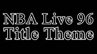 NBA Live 96   Title Theme