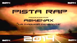Pista Rap Maleanteo Gratis -/USO LIBRE\- (Producida por Askenax - La Maquina Pensante) (2014)