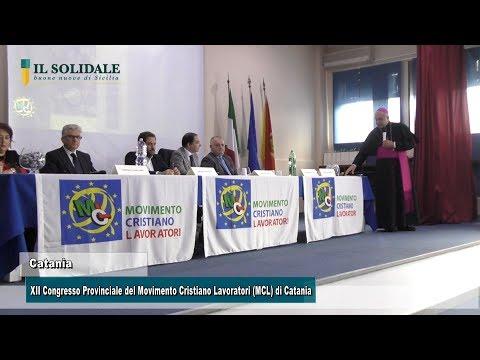 Video: XII Congresso Provinciale del Movimento Cristiano Lavoratori (MCL) di Catania