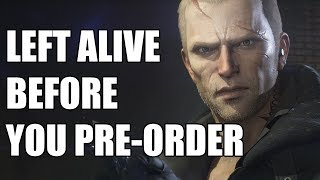 Left Alive - 15 Things You Need To Know Before You Pre-Order