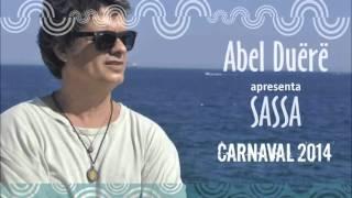 Abel Duërë - Sassa (Lançamento 2014)