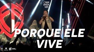 Andre Valadão   Porque Ele Vive (Because He Lives) [DVD Crer Para Ver]