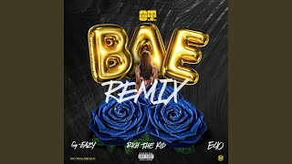 O.T. Genasis - Bae (Remix) (feat. G-Eazy, Rich The Kid & E-40)