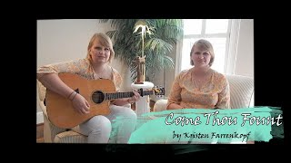 Come Thou Fount (Praise and Worship Cover)
