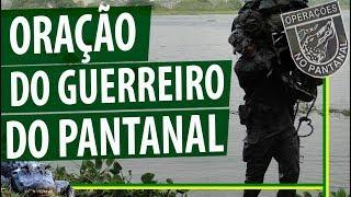 Oração do Guerreiro do Pantanal - (legendada e com imagens)