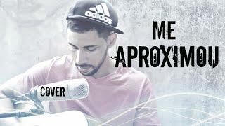 Me Aproximou - Gabriela Rocha ( Cover )