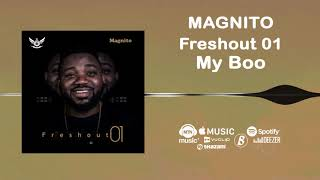 Magnito - My Boo [Official Audio]