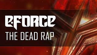 E-Force - The Dead Rap