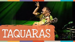 Taquaras - DVD Pé com Pé - Palavra Cantada