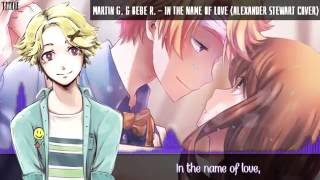 Nightcore - In The Name Of Love (Male cover) [Lyrics]