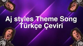 Aj Styles Theme Song Türkçe Çeviri