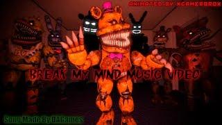 {FNAF SFM} Music Video BREAK MY MIND (!!OLD!!)