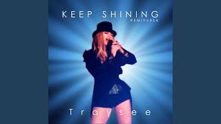 Keep Shining (Remix)