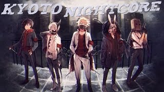 Nightcore - Kyoto
