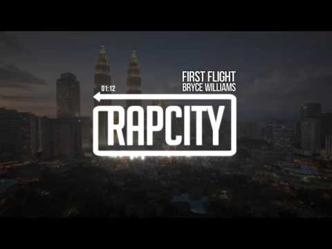 Bryce Williams - First Flight (prod. by Cameron Pasquale)