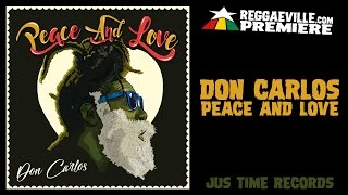 Don Carlos - Peace and Love [Official Audio 2017] #WorldPremiere