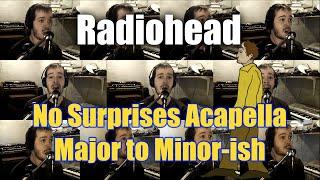 Radiohead No Surprises Acapella - Major to Minor Key (ish) - Jaron Davis