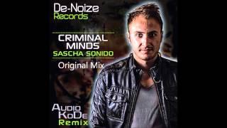 Sascha Sonido - Criminal Minds - De-Noize Records