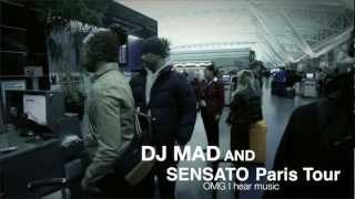 DJ Mad and Sensato in Paris