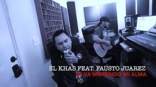 """Se va muriendo mi Alma - Oscar """"El khas"""" Coronado feat Fausto Juarez"""