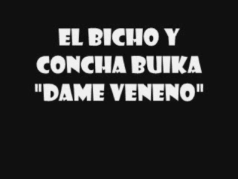 Dame Veneno de El Bicho Letra y Video