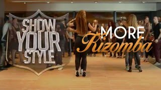 🎥 Urban Kizomba - Show Your Style #3 - The Official Video