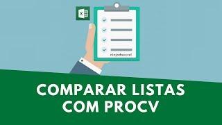 Comparar listas no Excel utilizando a Função PROCV