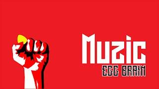 EGG BRAIN - Muzic | Sub. Español