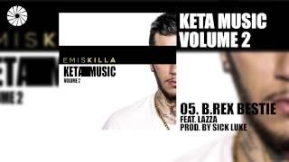 Emis Killa - B.Rex bestie (feat. Lazza) - prod. by Sick Luke - (Audio HQ)