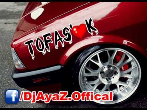 ToFaŞ-K Doğan Şahin Şarkısı Rap TüpLü ve Öfkeli Dj AyaZ - Part2 2012