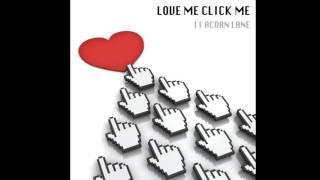 [Electro Swing] 11 Acorn Lane - Love Me Click Me