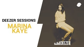 Marina Kaye - Deezer Session - Freeze You Out